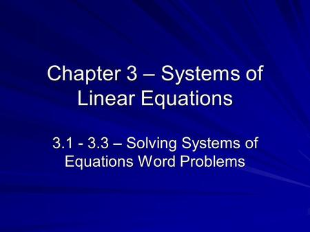 Solving System Of Equations Word Problems