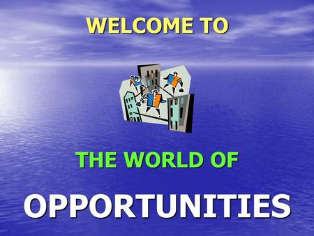 WELCOME TO THE WORLD OF OPPORTUNITIES 1920 - Rs. 1 1940 - Rs. 10 1960 - Rs. 100 1980 - Rs. 1000 2000 - Rs. 10000 2020 - Rs.....… ? AVERAGE MONTHLY EXPENSE.