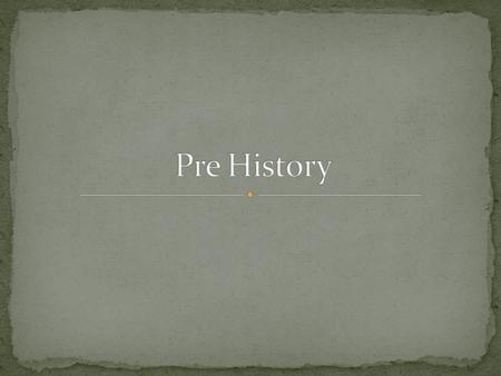 What is history? the record of events a branch of knowledge that records and explains past events Requisite human presence (or natural history) Then,