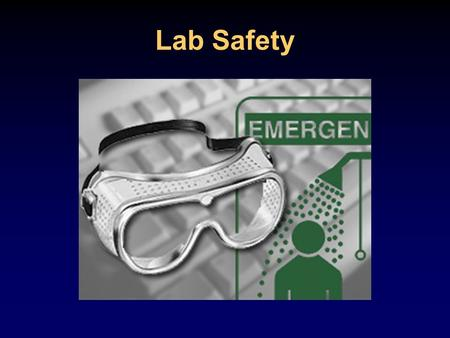 Lab Safety Why is Lab Safety Important? Lab safety is a major aspect of every lab based science class. Lab safety rules and symbols are needed so that.