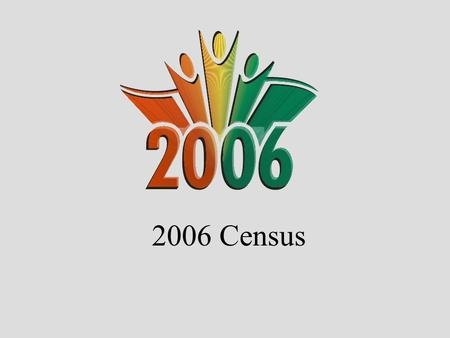 "2006 Census. 2 Background A very Canadian tradition since Jean Talon in 1666 An important ""national ceremony"" Wide ranging consultations: several thousand."