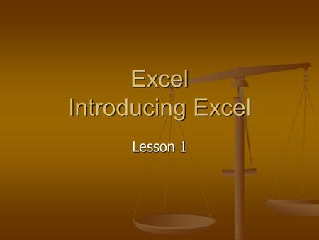 Excel Introducing Excel Lesson 1. Manage Workbooks Excel is a spreadsheet program Excel is a spreadsheet program It organizes and analyzes data It organizes.