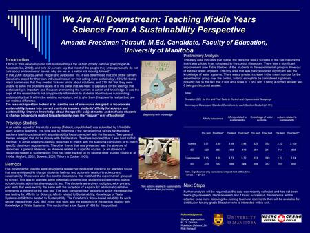We Are All Downstream: Teaching Middle Years Science From A Sustainability Perspective Amanda Freedman Tétrault, M.Ed. Candidate, Faculty of Education,