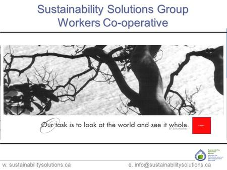 W. sustainabilitysolutions.ca e. Sustainability Solutions Group Workers Co-operative.