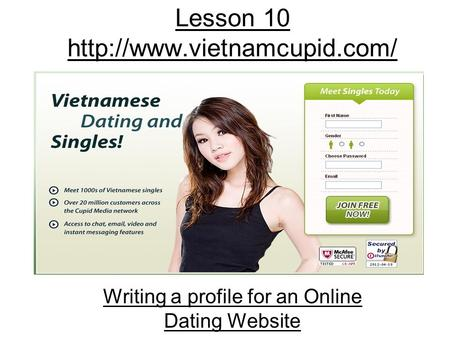 Lesson 10  Writing a profile for an Online Dating Website.