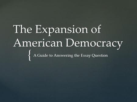 the rapid expansion of the american democracy Dominican republic-central american free trade agreement  during the  1990s, the dominican republic underwent rapid economic growth and   dominated dominican politics for decades until his death in 2002 in 1996.