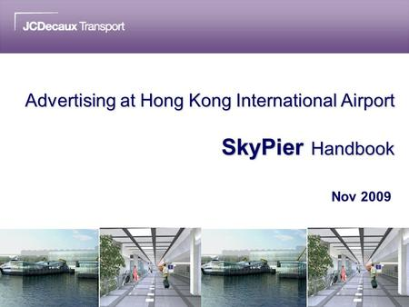 Advertising at Hong Kong International Airport SkyPier Handbook