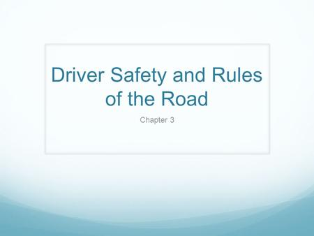 Driver Safety and Rules of the Road Chapter 3. The NJ Seatbelt LAW Requires: all front-seat occupants over 18 of passenger vehicles to wear a seat belt.