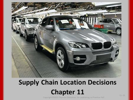 Supply Chain Location Decisions Chapter 11