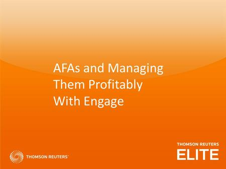 AFAs and Managing Them Profitably With Engage. The Demand for AFAs – CLO Perspective CLOs' first choice for change in law firm services was improved budget.