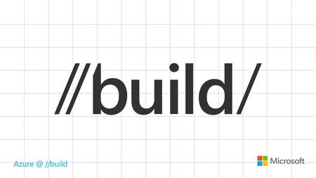 //build. …we'll be covering This is not your typical presentation What we want you to take away Today's announcements The salad of awesomeness.