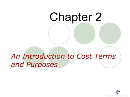 An Introduction to Cost Terms and Purposes Chapter 2.