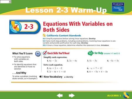 ALGEBRA 1 Lesson 2-3 Warm-Up. ALGEBRA 1 Lesson 2-3 Warm-Up.