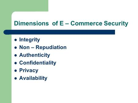Dimensions of E – Commerce Security