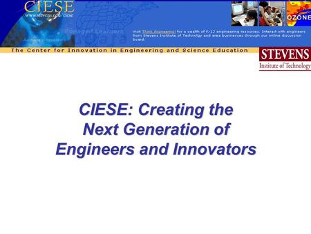 CIESE: Creating the Next Generation of Engineers and Innovators.