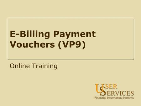 E-Billing Payment Vouchers (VP9) Online Training.