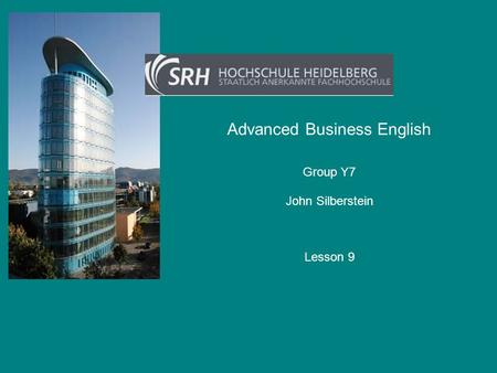 Advanced Business English John Silberstein Group Y7 Lesson 9.