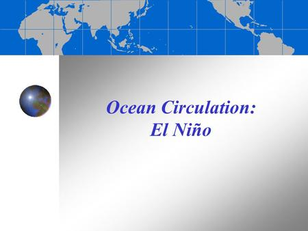 Ocean Circulation: El Niño