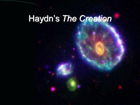 Haydn's The Creation.