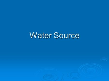 Water Source.  SC has no requirements to be an irrigation contractor  Other states do NC to be certified NC to be certified.