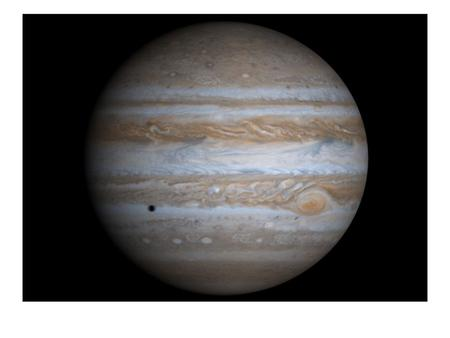 Jupiter Largest planet with 4 large moons (Galilean) - miniature solar system (64 moons altogether). Similar to star in composition – if 50x more massive,