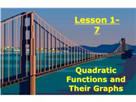 Quadratic Functions and Their Graphs