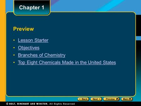 Preview Lesson Starter Objectives Branches of Chemistry Top Eight Chemicals Made in the United States Chapter 1.