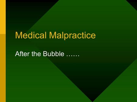 Medical Malpractice After the Bubble ……. Medical Malpractice Crisis Winding Down New Capacity for Primary Hospital business –Rates flattening –Terms and.