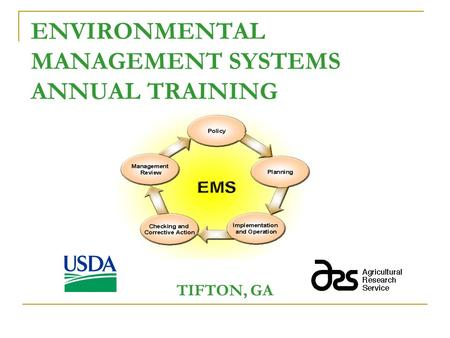 ENVIRONMENTAL MANAGEMENT SYSTEMS ANNUAL TRAINING TIFTON, GA.
