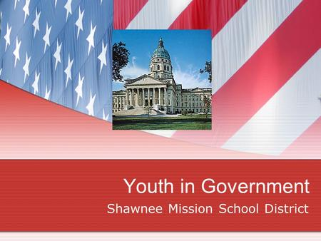 Youth in Government Shawnee Mission School District.