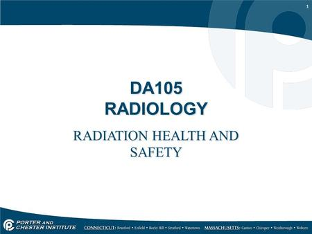 1 DA105 RADIOLOGY RADIATION HEALTH AND SAFETY. 2 1968 – Radiation Control for Health and Safety Act – Standardized xray equipment; required filtration,