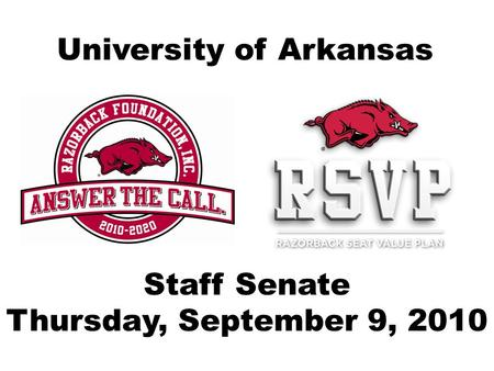 University of Arkansas Staff Senate Thursday, September 9, 2010.