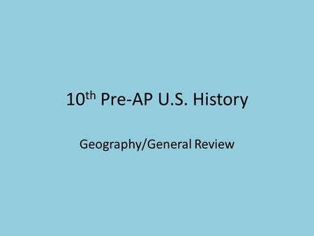 Geography/General Review