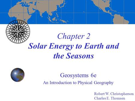 Chapter 2 Solar Energy to Earth and the Seasons