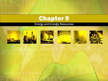 Chapter 9 Energy and Energty Resources. Conservation of Energy 9:3.