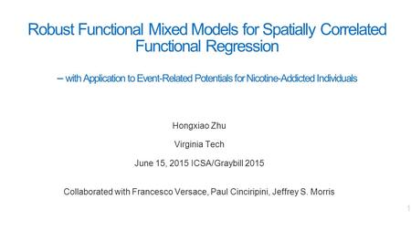 Robust Functional Mixed Models for Spatially Correlated Functional Regression -- with Application to Event-Related Potentials for Nicotine-Addicted Individuals.