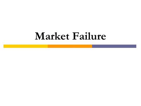 Market Failure. All pollution should be eliminated. 12345 a) Strongly Agree b) Agree c) Neutral d) Disagree e) Strongly Disagree.