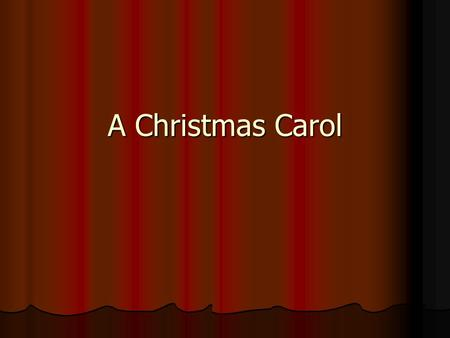 A Christmas Carol. Enjoy the movie with thinking about the question: What does Scrooge do to other people (including Bob, the charity man and Fred) to.