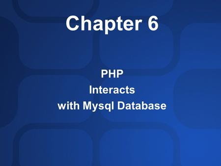 Chapter 6 PHP Interacts with Mysql Database. Introduction In PHP, there is no consolidated interface. Instead, a set of library functions are provided.