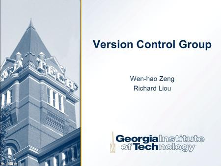 Version Control Group Wen-hao Zeng Richard Liou. 2 Introduction Several groups develop the ITS concurrently Accumulated modification of files can cause.