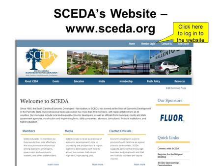 SCEDA's Website – www.sceda.org Click here to log in to the website.