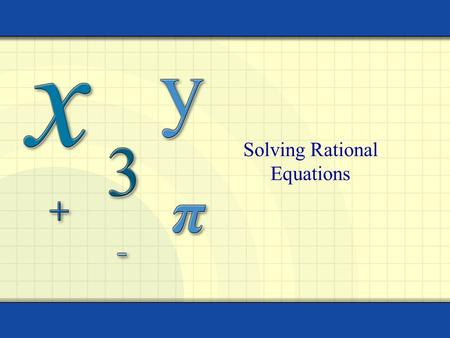 Solving Rational Equations
