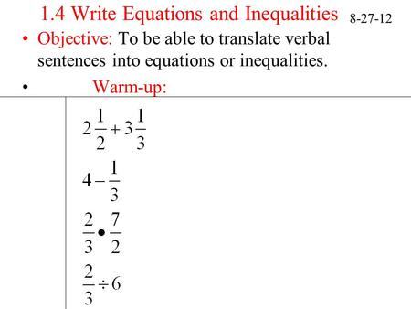 1.4 Write Equations and Inequalities