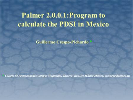 Palmer :Program to calculate the PDSI in Mexico