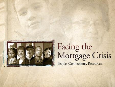 During the spring of 2008, CPB entrusted KETC to create a model of how public media would respond to the national disaster that is the mortgage crisis.