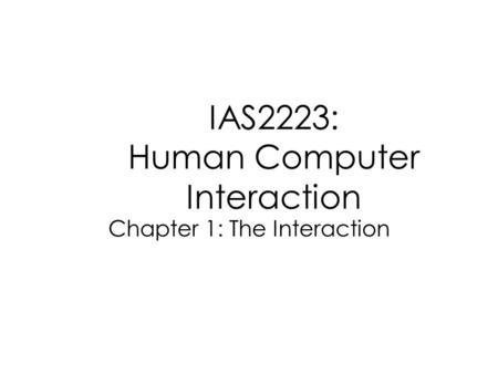 IAS2223: Human Computer Interaction