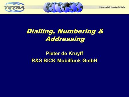 Dialling, Numbering & Addressing