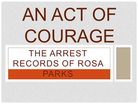 The Arrest Records of Rosa Parks