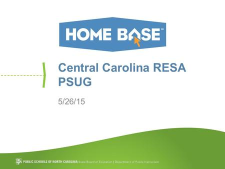 Central Carolina RESA PSUG 5/26/15. Contact Information Aaron Bissonnette Sue Ann Stalnaker NC.