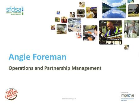 Angie Foreman Operations and Partnership Management.